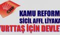 CHP, KAMU'DA REFORM YAPACAK