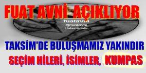 """""""FLAŞ"""" FUAT AVNİ SEÇİM HİLELERİNİ, KUMPAS VE İSİMLERİ YAZDI"""