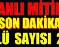 """""""KANLI MİTİNG"""" ÖLÜ SAYISI 20'DEN FAZLA"""
