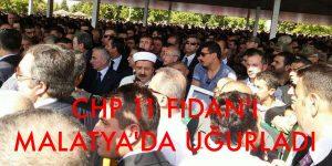 CHP 11 FİDAN' I MALATYADA UĞURLADI