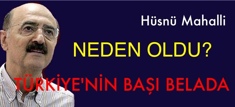 """""""NEDEN OLDU?"""" TÜRKİYE'NİN BAŞI BELADA"""
