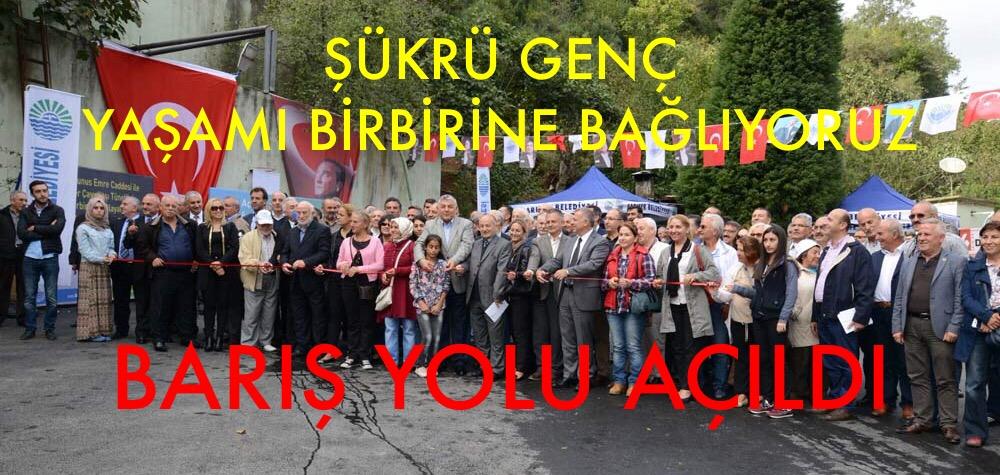 SARIYER BARIŞ YOLU HİZMETE AÇILDI