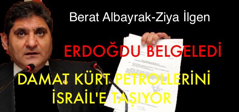 DAMAT KÜRT PETROLÜNÜ İSRAİL'E SATIYOR