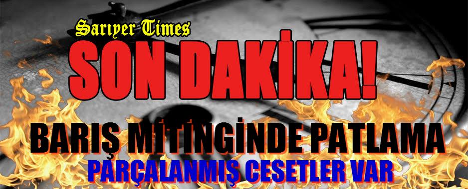 """BARIŞ MİTİNGİNDE """"3 YERDE"""" PATLAMA"""