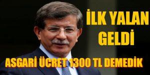 ASGARİ ÜCRET 1300 TL OLACAK DEMEDİK