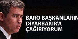 Tüm Baro Başkanları Diyarbakır'a Çağırıyorum