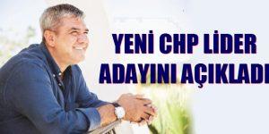 YENİ CHP LİDER  ADAYIMI AÇIKLIYORUM
