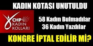 CHP İSTANBUL'DA KADIN KOTASI UNUTULDU