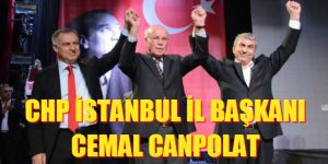 CHP İSTANBUL İL BAŞKANI CEMAL CANPOLAT OLDU