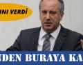 MUHARREM İNCE KARARINI VERDİ