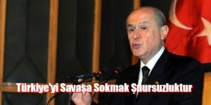 """""""Meclis'in onayı olmadan Türkiye'yi savaşa sokmak şuursuzluktur"""""""