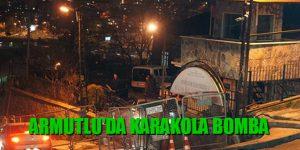 Sarıyer Armutlu Polis Karakoluna Bomba Atıldı
