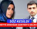 Sümeyye Erdoğan Sarıyer'e Gelin Geliyor