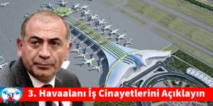 3.Havaalanı İş Cinayetleri Ne kadar?