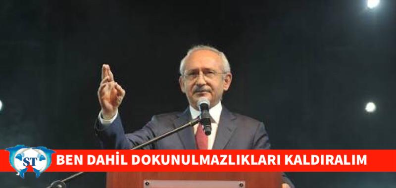 BEN DAHİL DOKUNULMAZLIKLARI KALDIRALIM