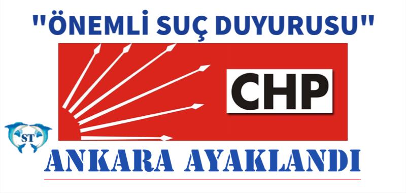 "CHP ANKARA'YI AYAĞA KALDIRDI ""ERDOĞAN,DAVUTOĞLU,ATALAY"