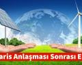 Paris Anlaşması Sonrası Enerji