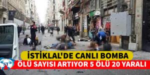 Taksim, İstiklal'de patlama: Ölü sayısı 5'e yükseldi