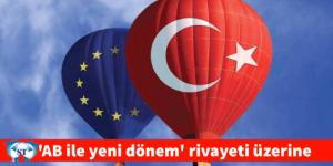 """""""Cengiz Aktar, 'AB ile yeni dönem' rivayeti üzerine"""""""