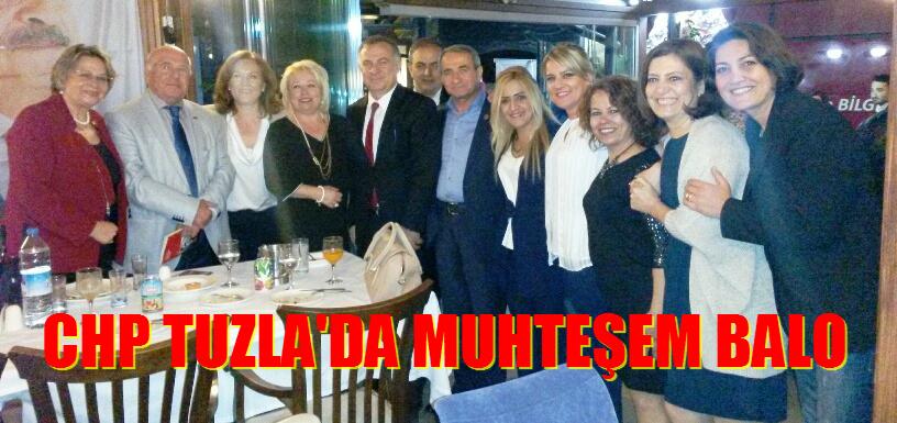 CHP TUZLA'DA MUHTEŞEM BALO