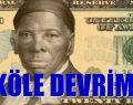 Dolar'da KÖLE DEVRİMİ