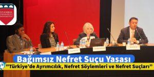 """""""Disiplinler Arası Boyutlarıyla Türkiye'de Ayrımcılık, Nefret Söylemleri ve Nefret Suçları"""" Konferansı Sonuçlandı"""
