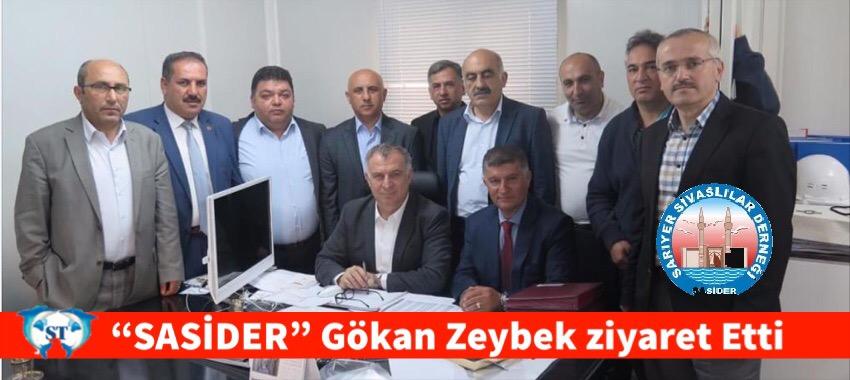 """""""SASİDER"""" Gökan Zeybek Ziyaret Etti"""