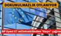 """AP ÜYESİ 67 MİLLET VEKİLİ """" HAYIR"""" ÇAĞRISI YAPTI"""