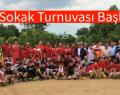 Sokak Futbol Turnuvası Başladı.