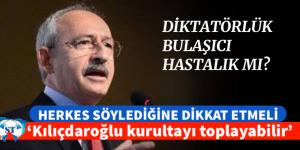 """SIRA GELDİ CHP'YE """"Kılıçdaroğlu kurultayı toplayabilir"""""""
