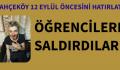 RAMAZANDA ÖĞRENCİLERE İLK SALDIRI YAPILDI