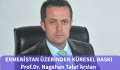 Prof.Arslan: Soykırım tasarısı dostlarımızın gerçek yüzünü gösterdi