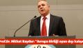 """Prof.Dr. Mithat Baydur: """"Avrupa Birliği oyun dışı kalıyor"""""""