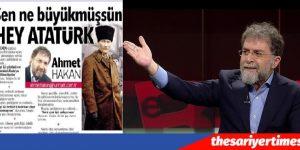 Ahmet Hakan. Sen Ne Büyükmüşsün Hey ATATÜRK