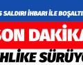 MECLİS SALDIRI İHBARI NEDENİYLE BOŞALTILIYOR
