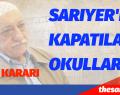 SARIYER'DE KAPATILAN OKULLAR