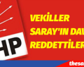 SARAY'IN DAVETİNİ REDDETTİLER