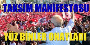 TAKSİM MANİFESTOSU'NU YÜZBİNLER ONAYLADI