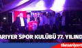 Sarıyer Spor Kulübü 77.Yıl Balosu