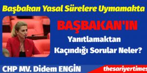 CHP Mv. Didem Engin, BAŞBAKAN'IN YANITLAMASI GEREKEN SORULAR