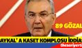 DENİZ BAYKAL' A KASET KOMPLOSU İDDİASI 89 GÖZALTI