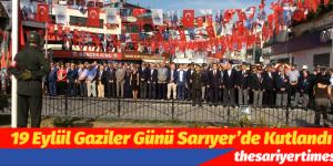 19 Eylül Gaziler Günü Sarıyer'de Kutlandı
