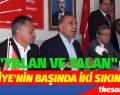 """Türkiye'nin Başında İki Sıkıntı Var. Biri """"Yalan"""" Biri Talan"""""""