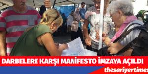 DARBELERE KARŞI MANİFESTO İMZAYA AÇILDI