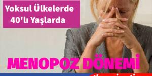 MENOPOZ DÖNEMİ