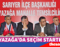 CHP AYAZAĞA'DA SEÇİM STARTI VERDİ