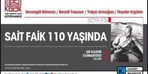 SAİT FAİK ABASIYANIK 110 YAŞINDA