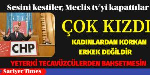 """MECLİS TV KAPANINCA """" KADINLARDAN KORKANA ERKEK DENMEZ"""" DEDİ"""""""