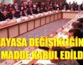 Anayasa Değişikliği Teklifindeki 8 Madde Kabul Edildi