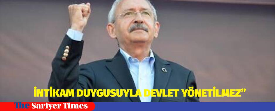 """İNTİKAM DUYGUSUYLA DEVLET YÖNETİLMEZ"""""""